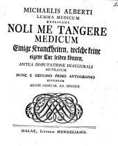 Lemma Medicum Explicans Noli Me Tangere Medicum