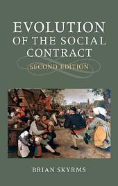 Evolution of the Social Contract: Edition 2