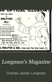Longman's Magazine: Volume 32
