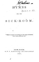 Hymns for the sick-room. [The preface signed: H.L.P., i.e. Helen L. Parmelee.]