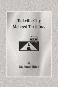 Talkville City Metered Taxis Inc  Book