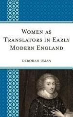 Women as Translators in Early Modern England
