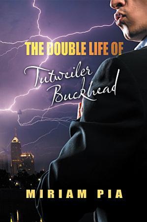 The Double Life of Tutweiler Buckhead PDF