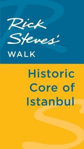 Rick Steves' Walk: Historic Core of Istanbul