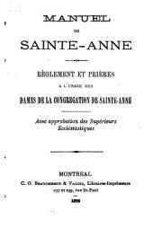 Manuel de Sainte-Anne: Réglement et prières a l'usage des Dames de la Congrégation de Sainte-Anne