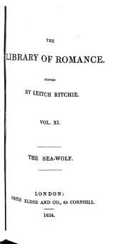 "The Sea-wolf: A Romance of ""the Free Traders""."