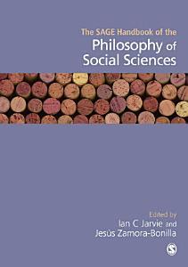 The SAGE Handbook of the Philosophy of Social Sciences PDF