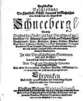 Bergkläufftige Beschreibung der Churfürstl. Sächs. ... Bergk-Stadt Schneebergk ... in vier Bergkläufftigen Sermonen (etc.)
