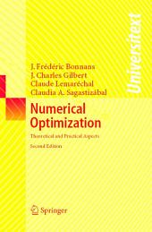 Numerical Optimization: Theoretical and Practical Aspects, Edition 2