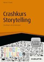 Crashkurs Storytelling   inkl  Arbeitshilfen online PDF