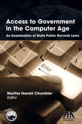 Access to Government in the Computer Age PDF