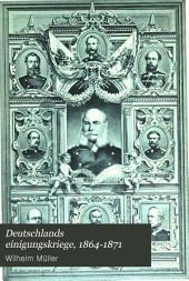 Deutschlands einigungskriege, 1864-1871