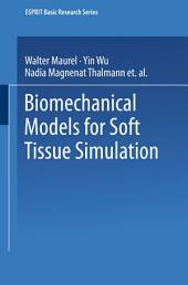 Biomechanical Models for Soft Tissue Simulation