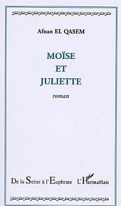 Moïse et Juliette