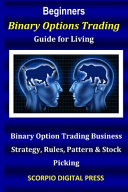 Beginner s Binary Options Trading Guide for Living PDF