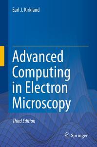 Advanced Computing in Electron Microscopy PDF