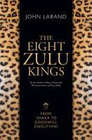 The Eight Zulu Kings PDF