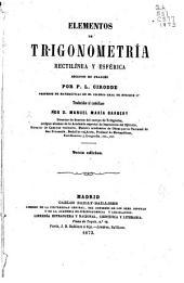 Elementos de trigonometría rectilénea y esférica ...