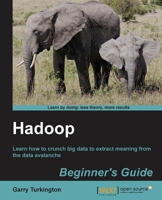 Hadoop Beginner s Guide