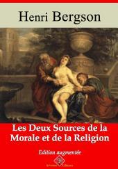 Les deux sources de la morale et de la religion: Nouvelle édition augmentée