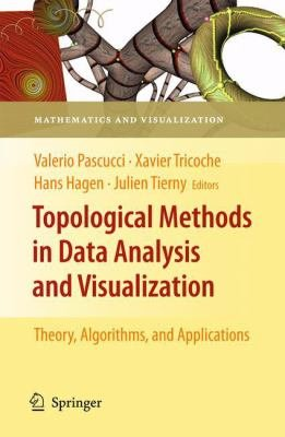 Topological Methods in Data Analysis and Visualization PDF