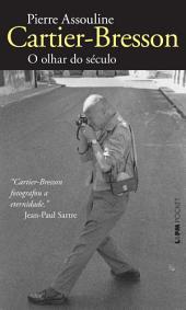 Cartier-Bresson: O olhar do século
