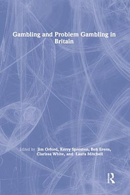 Gambling and Problem Gambling in Britain PDF