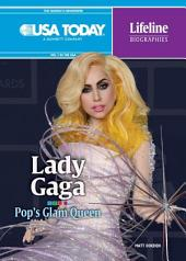 Lady Gaga: Pop's Glam Queen