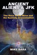 Ancient Aliens and JFK PDF