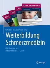 Weiterbildung Schmerzmedizin: CME-Beiträge aus: Der Schmerz 2013 - 2014