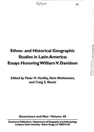 Ethno- and Historical Geographic Studies in Latin America