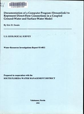 Documentation of a Computer Program  Streamlink  to Represent Direct flow Connections in a Coupled Ground water and Surface water Model