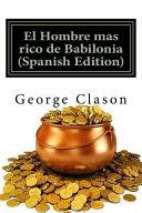 El Hombre Mas Rico de Babilonia  Spanish Edition  PDF