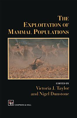 The Exploitation of Mammal Populations PDF
