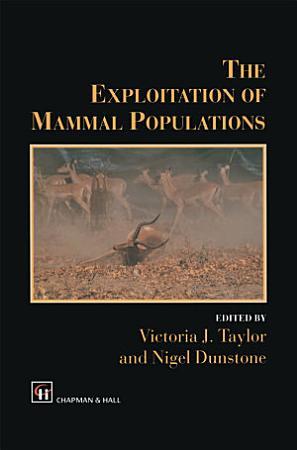 The Exploitation of Mammal Populations PDF