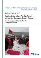 Russian Nationalism  Foreign Policy and Identity Debates in Putin s Russia PDF