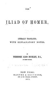 The Iliad of Homer: Volume 1