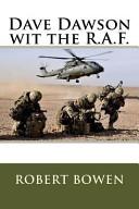 Dave Dawson Wit the R. A. F.