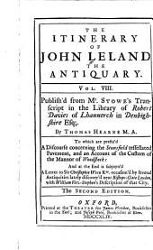 The Itinerary of John Leland the Antiquary: In Nine Volumes, Volume 8