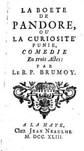La Boete de Pandore, ou la curiosité punie: comédie en trois actes
