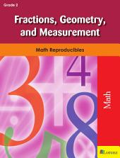 Fractions, Geometry, and Measurement: Math Reproducibles