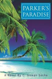 Parker's Paradise