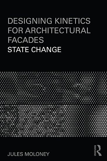 Designing Kinetics for Architectural Facades PDF