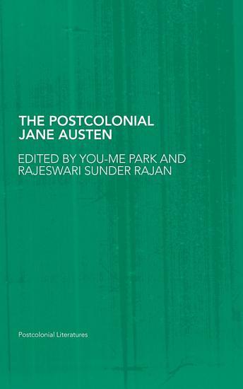 The Postcolonial Jane Austen PDF