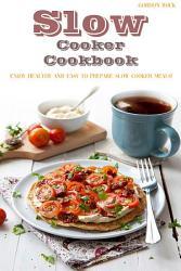 Slow Cooker Cookbook Book PDF