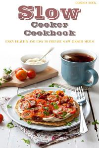 Slow Cooker Cookbook Book
