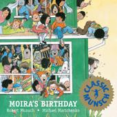 Moira's Birthday: Read-Aloud Edition
