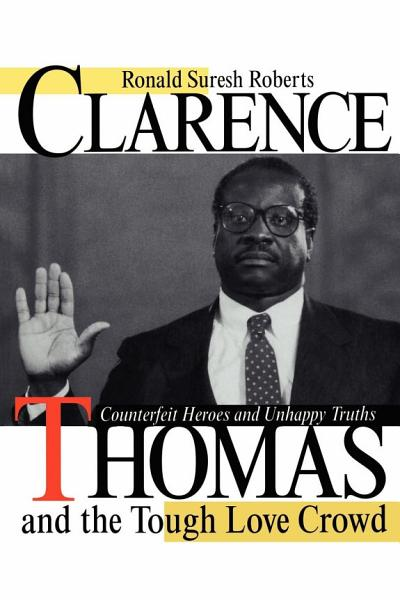 Clarence Thomas and the Tough Love Crowd PDF