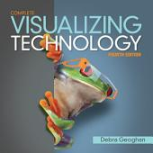 Visualizing Technology Complete: Edition 4