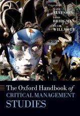 The Oxford Handbook of Critical Management Studies PDF